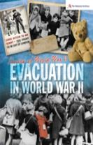 Stories of World War II: Evacuation