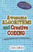 Get Ahead in Computing: Awesome Algorithms & Creative Coding