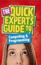 Quick Expert's Guide: Computing and Programming