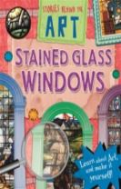 Stories In Art: Stained Glass Windows