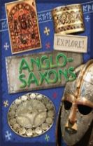 Explore!: Anglo Saxons