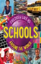 Children Like Us: Schools Around the World