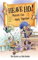 Pirates to the Rescue: Heave Ho! Pirates Can Work Together