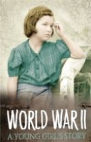 Survivors: WWII: A Young Girl's Story