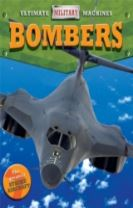 Ultimate Military Machines: Bombers