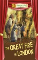 Putting on a Play: The Great Fire of London
