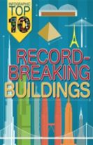 Infographic: Top Ten: Record-Breaking Buildings
