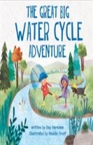 Look and Wonder: The Great Big Water Cycle Adventure