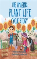Look and Wonder: The Amazing Plant Life Cycle Story
