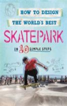 How to Design the World's Best Skatepark