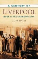 A Century of Liverpool Book II