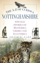 The A-Z of Curious Nottinghamshire