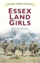 Voices from History: Essex Land Girls