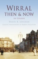 WIRRAL THEN & NOW