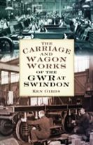 The Carriage and Wagon Works of the GWR at Swindon