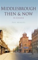 MIDDLESBROUGH THEN & NOW