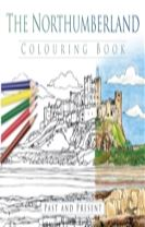 The Northumberland Colouring Book: Past & Present