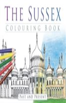 The Sussex Colouring Book: Past and Present