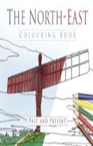 The North East Colouring Book: Past & Present