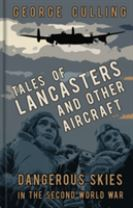 Tales of Lancasters and Other Aircraft