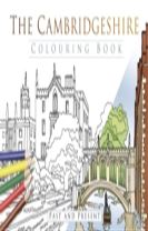 The Cambridgeshire Colouring Book: Past & Present