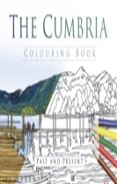 The Cumbria Colouring Book: Past and Present