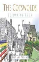 The Cotswolds Colouring Book: Past & Present