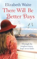 There Will Be Better Days