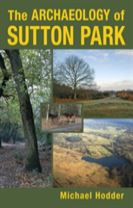 The Archaeology of Sutton Park