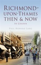 Richmond-upon-Thames Then & Now