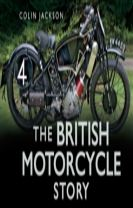 The British Motorcycle Story