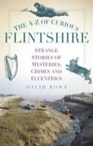 The A-Z of Curious Flintshire