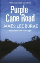 Dave Robicheaux on the Purple Cane Road
