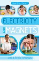Hands-On Science: Electricity and Magnets