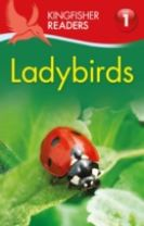 Kingfisher Readers: Ladybirds (Level 1: Beginning to Read)