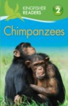 Kingfisher Readers: Chimpanzees (Level 2 Beginning to Read Alone)