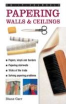 Do-it-yourself Papering Walls & Ceilings