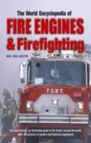 World Encyclopedia of Fire Engines and Firefighting