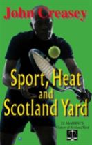 Sport, Heat, & Scotland Yard