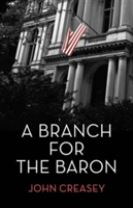 A Branch for the Baron� �