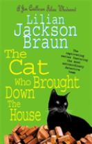 The Cat Who Brought Down The House (The Cat Who... Mysteries, Book 25)