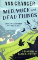 Mud, Muck and Dead Things (Campbell & Carter Mystery 1)