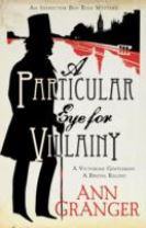 A Particular Eye for Villainy (Inspector Ben Ross Mystery 4)