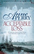 Acceptable Loss (William Monk Mystery, Book 17)