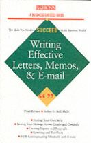 Writing Effective Letters,Memos and E-mails