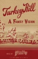 Turkey Hill -- A Family Vision