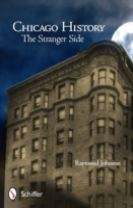 Chicago History: The Stranger Side