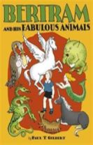 Bertram and His Fabulous Animals Chapter Book  A257