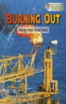 Burning Out: Energy from Fossil Fuels - Next Generation Energy