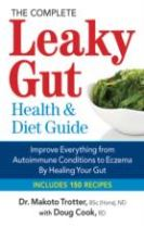 The Complete Leaky Gut Health & Diet Guide